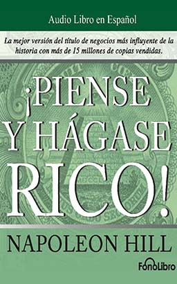 Piense y Hágase Rico (Think and Grow Rich)