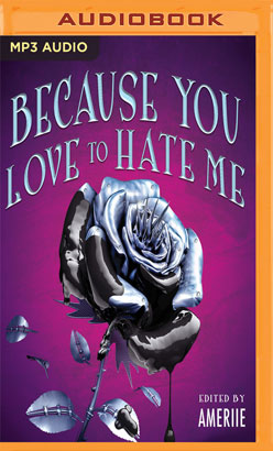 Because You Love to Hate Me
