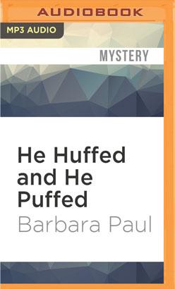 He Huffed and He Puffed