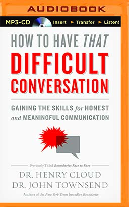 How to Have That Difficult Conversation