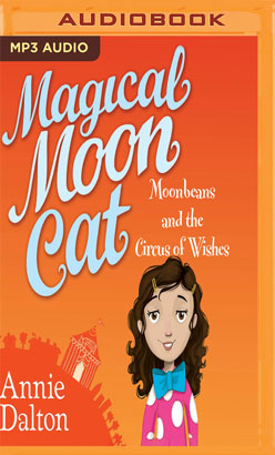 Moonbeans and the Circus of Wishes