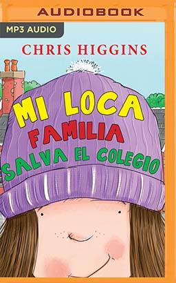 Mi loca familia salva el colegio (Narración en Castellano)