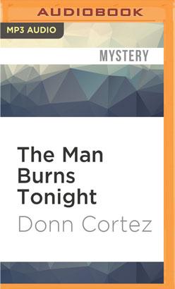 Man Burns Tonight, The