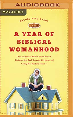 Year of Biblical Womanhood, A