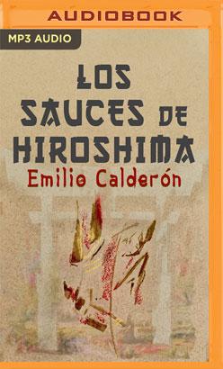 Los Sauces de Hiroshima (Narración en Castellano)