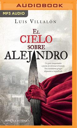 El cielo sobre Alejandro (Narración en Castellano)