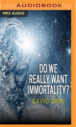 Do We Really Want Immortality?