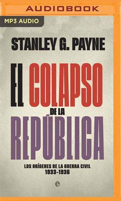 El colapso de la República (Narración en Castellano)