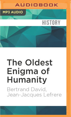 Oldest Enigma of Humanity, The