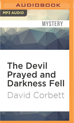Devil Prayed and Darkness Fell, The
