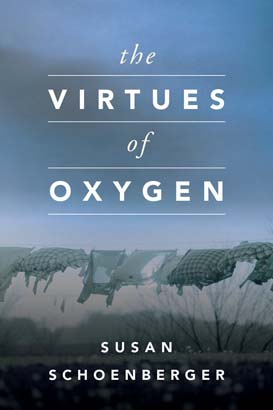 Virtues of Oxygen, The
