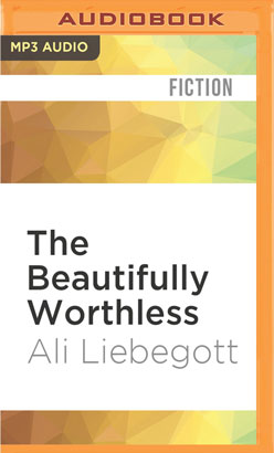 Beautifully Worthless, The