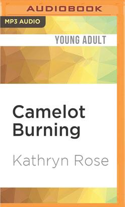 Camelot Burning