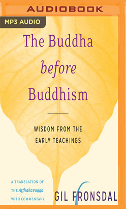 Buddha before Buddhism, The