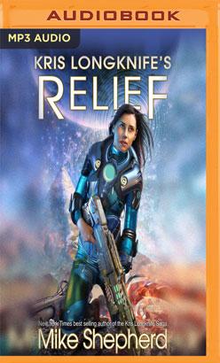 Kris Longknife's Relief