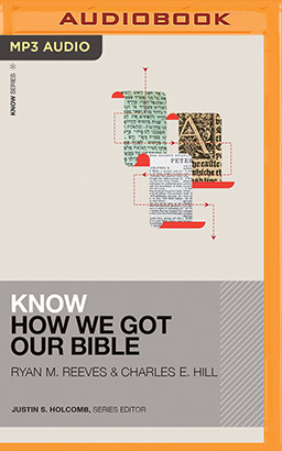 Know How We Got Our Bible
