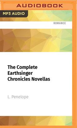 Complete Earthsinger Chronicles Novellas, The