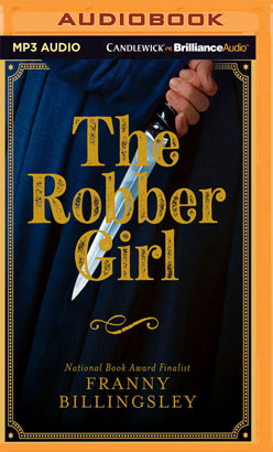 Robber Girl, The