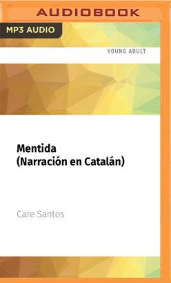 Mentida (Narración en Catalán)