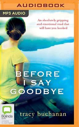 Before I Say Goodbye
