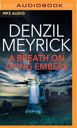 Breath on Dying Embers, A