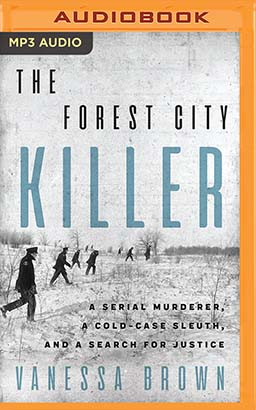 Forest City Killer, The