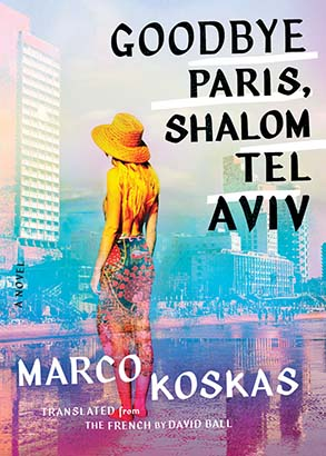 Goodbye Paris, Shalom Tel Aviv