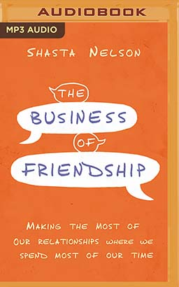 Business of Friendship, The