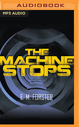 Machine Stops, The