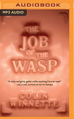 Job of the Wasp, The