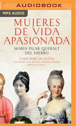 Mujeres De Vida Apasionada y Muerte Trágica (Narración en Castellano)