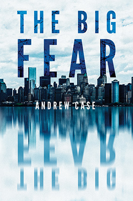 Big Fear, The