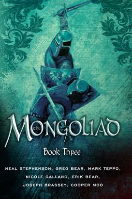 Mongoliad: Book Three, The