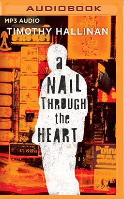 Nail Through the Heart, A