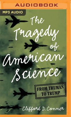 Tragedy of American Science, The