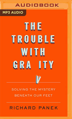 Trouble with Gravity, The