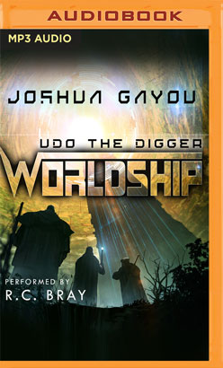 Worldship: Udo the Digger