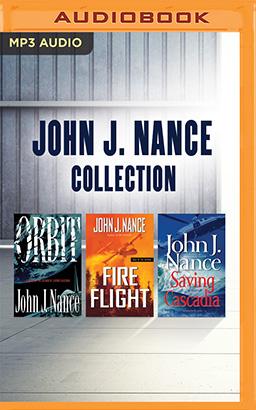 John J. Nance - Collection: Orbit, Fire Flight, Saving Cascadia