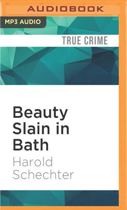 Beauty Slain in Bath