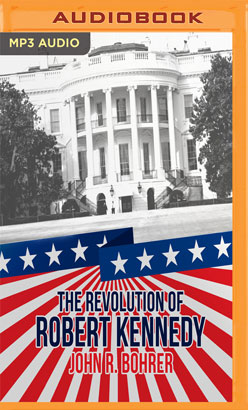 Revolution of Robert Kennedy, The