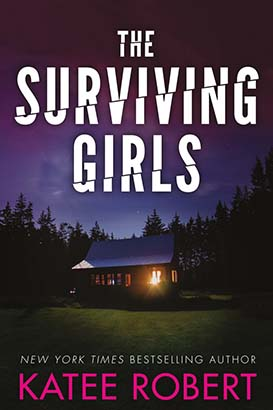 Surviving Girls, The