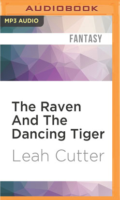 Raven And The Dancing Tiger, The