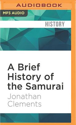 Brief History of the Samurai, A