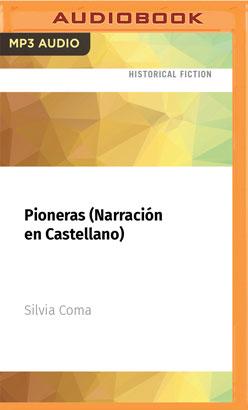 Pioneras (Narración en Castellano)