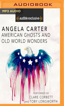 American Ghosts and Old World Wonders