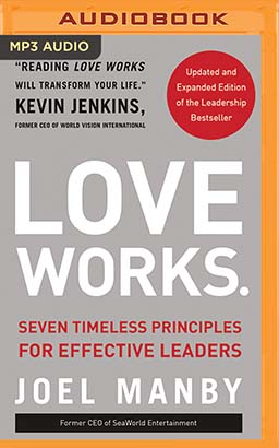 Love Works (Updated and Expanded)