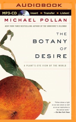 Botany of Desire, The
