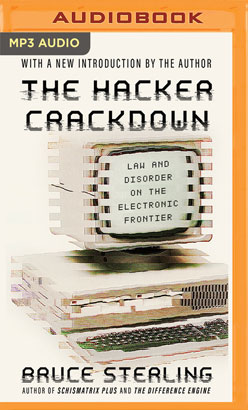 Hacker Crackdown, The