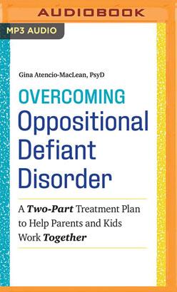 Overcoming Oppositional Defiant Disorder