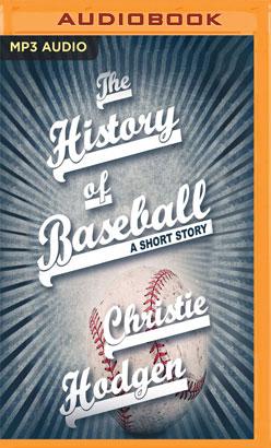 History of Baseball, The